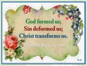 Christ transforms the Christians