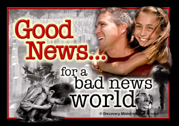Good News ... for a bad news world!